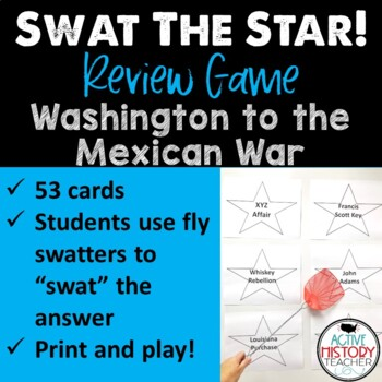STAAR 8th SS Review - SWAT the STAAR Game - Washington to Mexican War