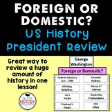 STAAR Review 8th SS - Presidential Foreign or Domestic events Wall Sort