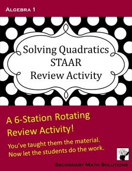 STAAR Review: Solving Quadratics