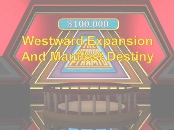STAAR Review: Westward Expansion $100,000 Pyramid