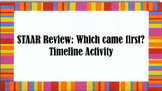 STAAR Review: Which came first? Timeline Activity