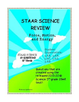 STAAR 5th grade SCIENCE REVIEW: Force, Motion, and Energy 60 questions