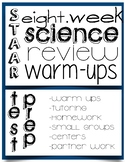 Fifth STAAR Science Review:  warm up, homework, centers.  8 weeks!