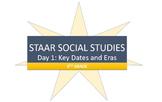 STAAR Social Studies Review- Key Dates and Eras
