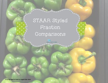 STAAR Styled Fraction Comparisons