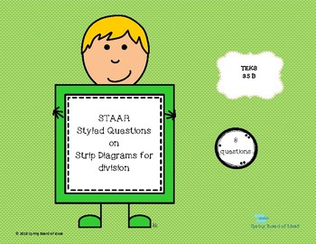 STAAR Styled Third Grade Strip Diagram Division