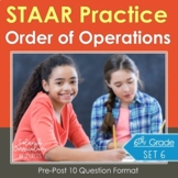 6th Grade Math STAAR Practice Set 6: Order of Operations & Expressions