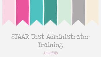 STAAR Test Administrator Training- Cute Theme- *EDITABLE*
