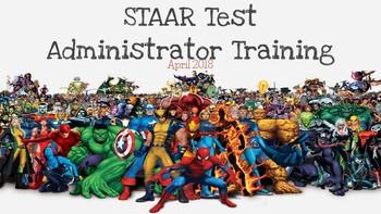 STAAR Test Administrator Training- Superheroes Theme- *EDITABLE*