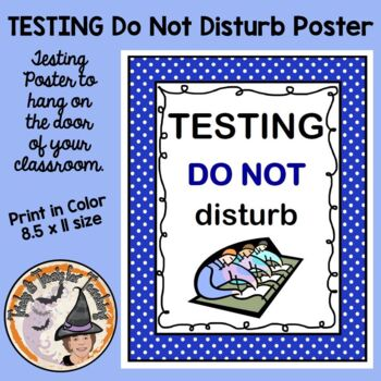FREE Testing Do NOT Disturb Sign STAAR or ANY Test Sign for Teachers Counselors