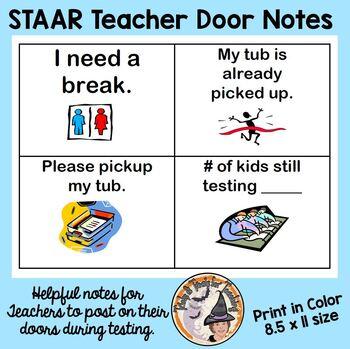STAAR Testing Teacher Notes to Post on Classroom Door STAA