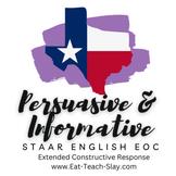 STAAR Writing Bundle ENGLISH I and II EOC Expository Persuasive