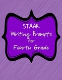 STAAR Writing Prompts for Fourth 4th Grade Standardized Test Language Arts