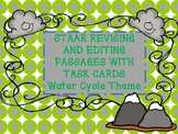 STAAR Writing Review Revising and Editing task cards: Water Cycle Theme