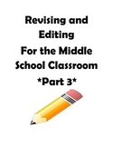STAAR and Common Core- Grade 7 Revising and Editing Practice-Part III