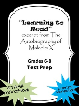 Literary Nonfiction STAAR formatted questions for Malcolm X excerpt