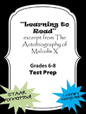 Literary Nonfiction STAAR formatted questions for Malcolm