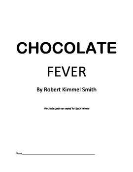 Novel Study Guide to Chocolate Fever by By Robert Kimmel Smith