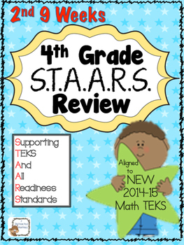 STAARS Daily Review of New TEKS:  4th Grade---2nd 9 Weeks