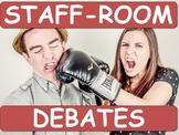 STAFF-ROOM DEBATES! [Teacher Training, CPD]