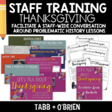 STAFF Training for HONEST History Lessons: Thanksgiving