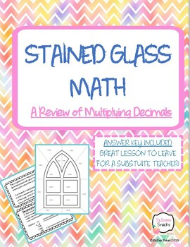STAINED GLASS MATH   A Review of Multiplying Decimals