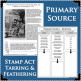 STAMP ACT Bostonians Tarring Feathering Primary Source ACTIVITY