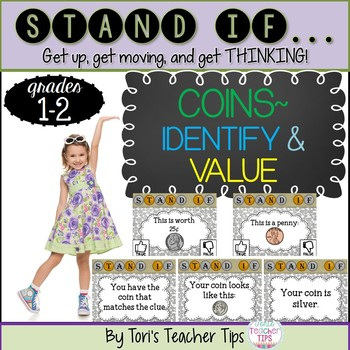 STAND IF: Coins ~ Identify and Value