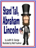 STAND TALL, ABRAHAM LINCOLN by Judith St. George, illustrated by Matt Faulkner