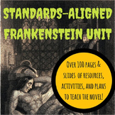 STANDARDS-ALIGNED FRANKENSTEIN UNIT