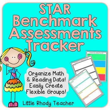 STAR Benchmark Assessments Tracker