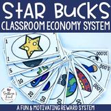 STAR Bucks - Classroom Economy Reward System