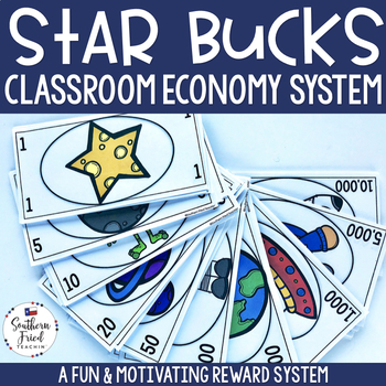 STAR Bucks - Classroom Economy Reward System