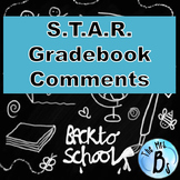 S.T.A.R. Gradebook Comments Organized by Category & Student Progress