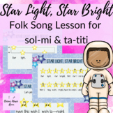 STAR LIGHT, STAR BRIGHT GOOGLE SLIDES & PDF || sol-mi & ta-titi