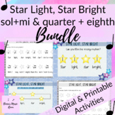 STAR LIGHT, STAR BRIGHT Lesson Pack Bundle for sol-mi or quarter + eighth notes