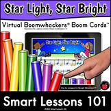 STAR LIGHT STAR BRIGHT Virtual BOOMWHACKER™️ Boom Cards™ Nursery Rhymes Music
