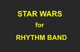 STAR WARS FOR RHYTHM BAND