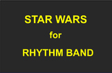 STAR WARS FOR RHYTHM BAND