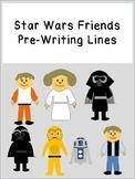 STAR WARS FRIENDS pre-writing lines for fine motor prek123 OT SPED