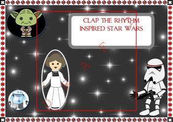 STAR WARS INSPIRED.Rhythm CARD VALUE AND CLAP THE RHYTHM