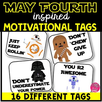May the 4th Be With You - Star Wars inspired Motivational Tags