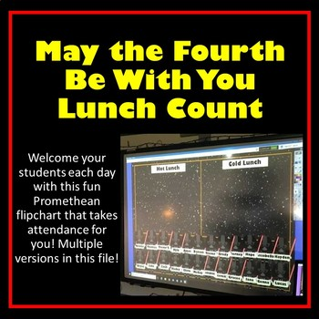 STAR WARS Themed Attendance & Lunch Count Promethean ~  Classroom Management