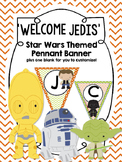 STAR WARS! Welcome Jedis Banner- Class Decor *Updated