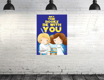 STAR WARz - Classroom Decor: Poster - size 36 x 48 - May the books be with you