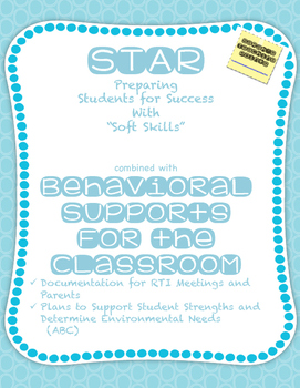STAR plus BEHAVIOR -- a classroom management system studen