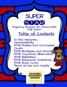 STAR -- a superhero classroom management system students LOVE
