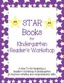 STAR books for Kindergarten Reader's Workshop