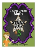 STAAR Quiz #5 - Third Grade Math
