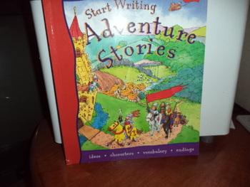 START WRITING ADVENTURE STORIESISBN 1-84138-298-1
